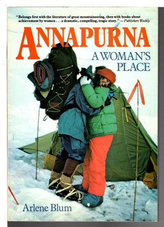 ANNAPURNA: A Woman's Place. by Blum, Arlene.