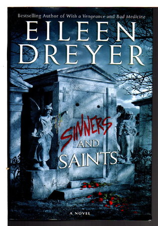 SINNERS AND SAINTS. by Dreyer, Eileen.