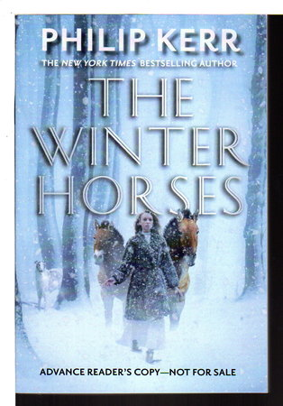 THE WINTER HORSES. by Kerr. Philip.