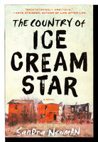 THE COUNTRY OF ICE CREAM STAR. by Newman, Sandra.