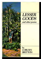 LESSER GOODS and Other Poems. by Britten, Coburn.