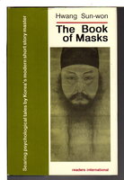 THE BOOK OF MASKS. by Hwang Sun-Won.