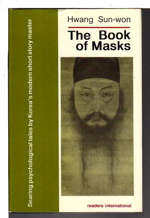 THE BOOK OF MASKS. by Hwang Sun-Won.