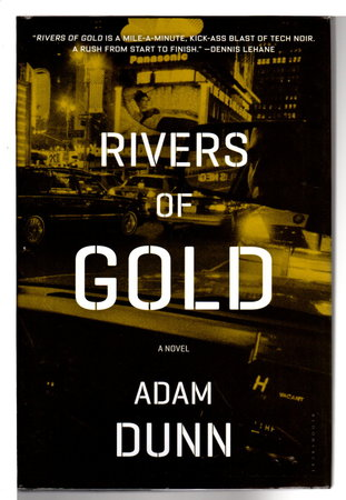 RIVERS OF GOLD. by Dunn, Adam.