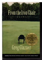 FROM THE IRON CHAIR: Poems. by Glazner, Greg
