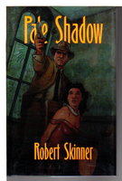 PALE SHADOW. by Skinner, Robert.