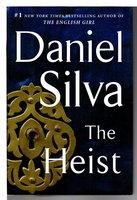 THE HEIST. by Silva, Daniel.
