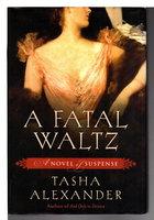 A FATAL WALTZ. by Alexander, Tasha.