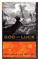 GOD OF LUCK. by McCunn, Ruthanne Lum.