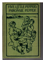 PHRONSIE PEPPER: The Last of the 'Five Little Peppers'. by Sidney, Margaret (pen name of Harriet Mulford Stone Lothrop, 1844-1924) llustrated by Jessie McDermott.
