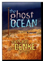 THE GHOST OCEAN. by Benke, Richard.