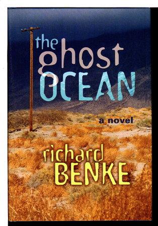 THE GHOST OCEAN. by Benke, Richard.