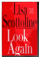 LOOK AGAIN. by Scottoline, Lisa.