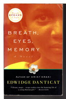 BREATH, EYES, MEMORY. by Danticat, Edwidge.