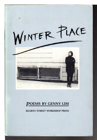 WINTER PLACE: Poems. by Lim, Genny.