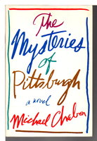 THE MYSTERIES OF PITTSBURGH by Chabon, Michael
