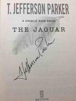 THE JAGUAR: A Charlie Hood Novel. by Parker, T. Jefferson