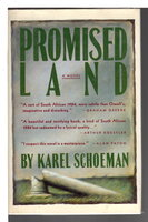 PROMISED LAND. by Schoeman, Karl.