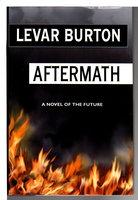 AFTERMATH. by Burton, LeVar.