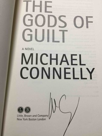 THE GODS OF GUILT. by Connelly, Michael,