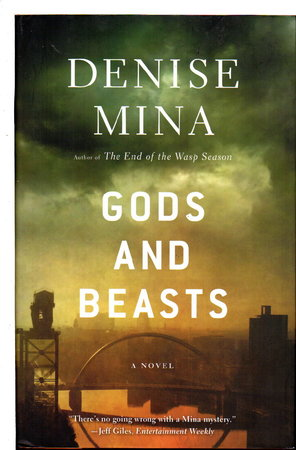 GODS AND BEASTS. by Mina, Denise.