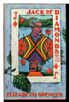 JACK OF DIAMONDS and Other Stories. by Spencer, Elizabeth.