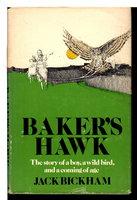 BAKER'S HAWK. by Bickham, Jack.