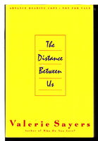 THE DISTANCE BETWEEN US. by Sayers, Valerie.
