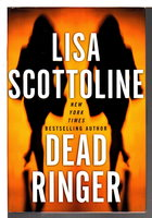 DEAD RINGER. by Scottoline, Lisa.