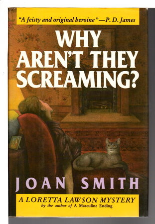 WHY AREN'T THEY SCREAMING? by Smith, Joan