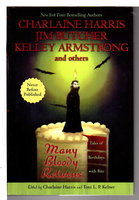 MANY BLOODY RETURNS. by [Anthology, signed] Harris, Charlaine and Toni L. P. Kelner, editors.. Carolyn Haines, signed.