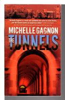 THE TUNNELS. by Gagnon, Michelle.