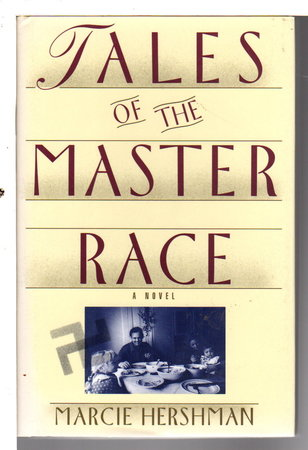 TALES OF THE MASTER RACE. by Hershman.