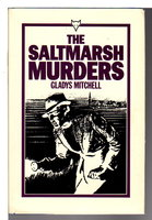 THE SALTMARSH MURDERS. by Mitchell, Gladys (1901-1983.)