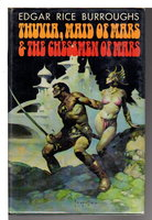 THUVIA, MAID OF MARS and THE CHESSMEN OF MARS. by Burroughs, Edgar Rice.