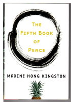 THE FIFTH BOOK OF PEACE. by Kingston, Maxine Hong.