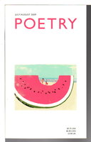 POETRY, Volume 194 (CXCIV) Number 4, July / August 2009. by Hirshfield,Jane, signed, David Bottoms, Katha Pollitt, Charles Simic and others, contributors. Christian Wiman, editor.