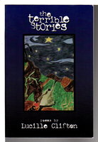 THE TERRIBLE STORIES: Poems. by Clifton, Lucille