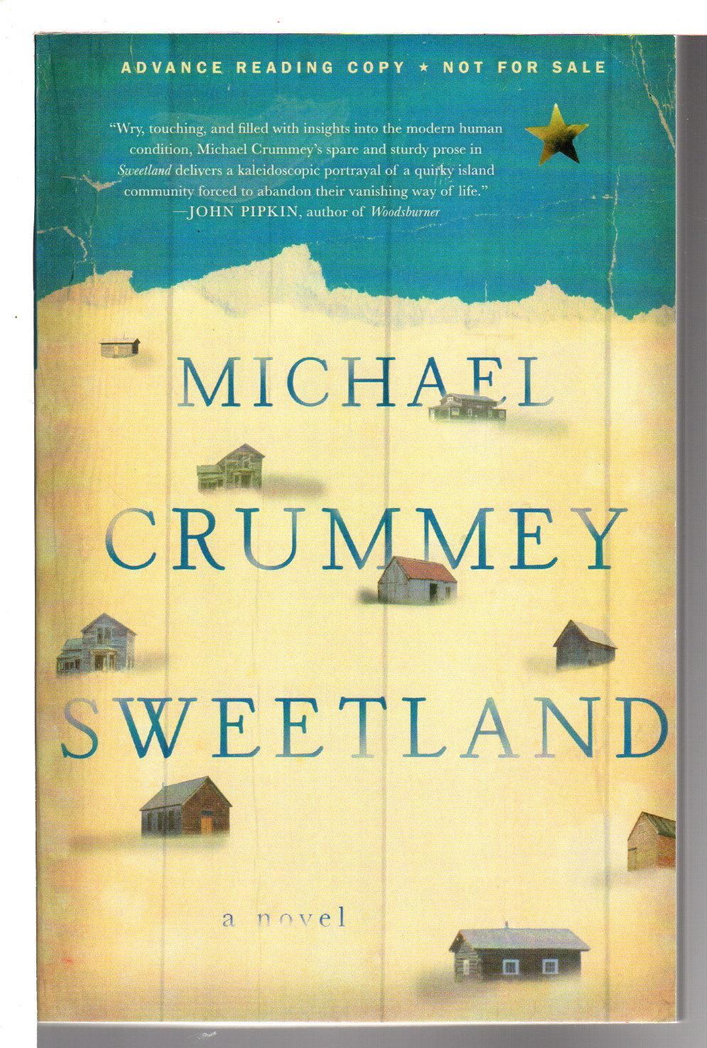 CRUMMEY, MICHAEL. - SWEETLAND.