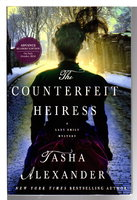 THE COUNTERFEIT HEIRESS: A Lady Emily Mystery. by Alexander, Tasha.