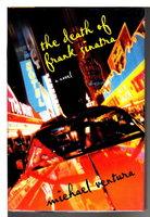 THE DEATH OF FRANK SINATRA . by Ventura, Michael ,