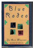 BLUE RODEO. by Mapson, Jo-Ann.