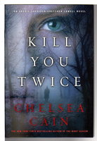 KILL YOU TWICE. by Cain, Chelsea.