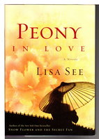 PEONY IN LOVE. by See, Lisa.