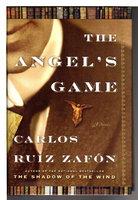 THE ANGEL'S GAME. by Zafon, Carlos Ruiz.