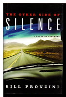 THE OTHER SIDE OF SILENCE. by Pronzini, Bill.