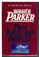 PALE KINGS AND PRINCES by Parker, Robert B.