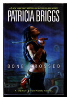 BONE CROSSED. by Briggs, Patricia.