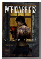 SILVER BORNE. by Briggs, Patricia.