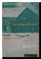 THE JUMP-OFF CREEK. by Gloss, Molly.